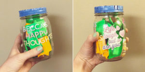 Mason jar with encouraging notes inside