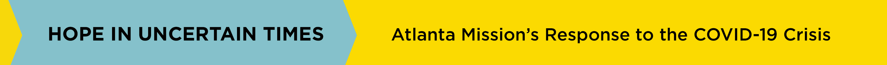 Hope in Uncertain Times: Atlanta Mission's Response to the COVID-19 Crisis